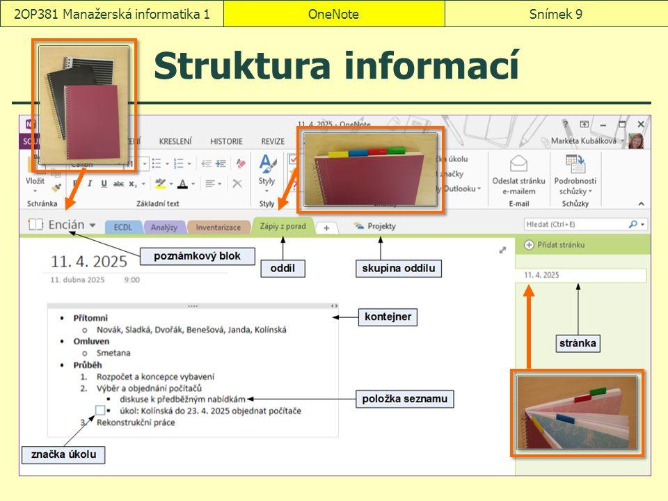 OneNoteSnímek 92OP381 Manažerská informatika 1 Struktura informací