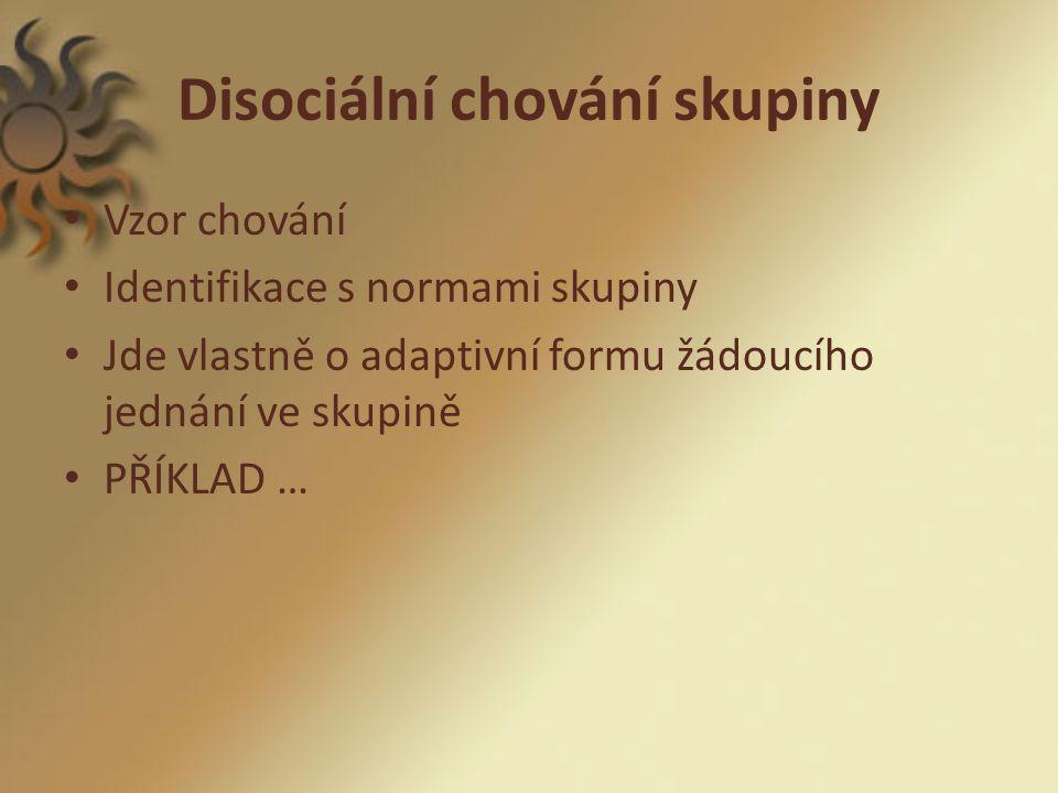 Posuzování disociálnícho chování V.Smékal: -je spontánní, iniciativní nebo reaktivní.