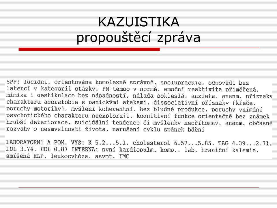 KAZUISTIKA propouštěcí zpráva