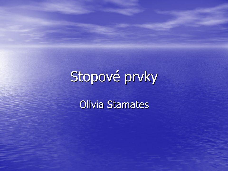 Stopové prvky Olivia Stamates