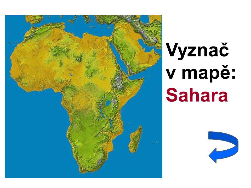 Vyznač v mapě: Sahara