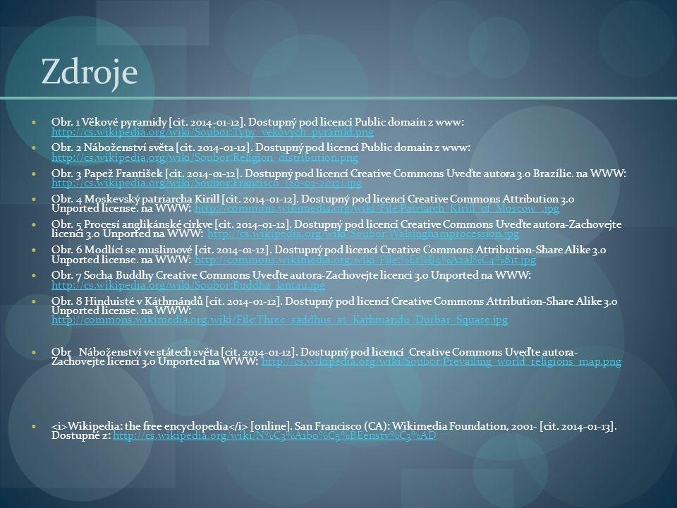 Zdroje Obr.1 Věkové pyramidy [cit. 2014-01-12].