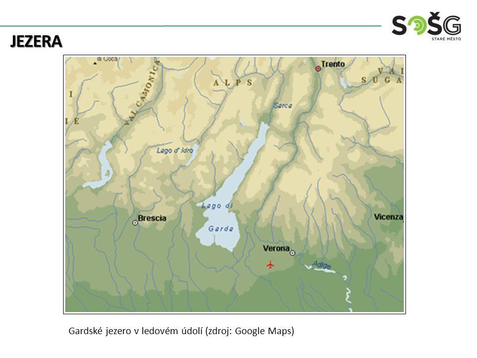 JEZERA Gardské jezero v ledovém údolí (zdroj: Google Maps)