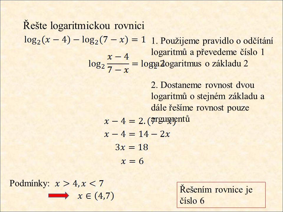 Řešte logaritmickou rovnici 1.