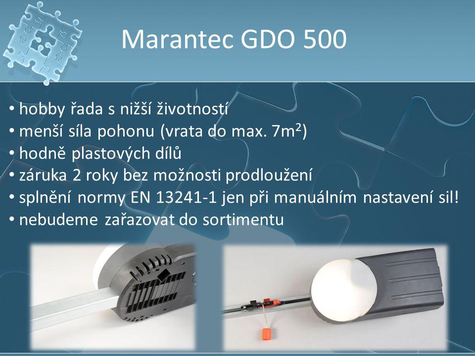 Marantec GDO 500 hobby řada s nižší životností menší síla pohonu (vrata do max. 7m 2 ) hodně plastových dílů záruka 2 roky bez možnosti prodloužení sp