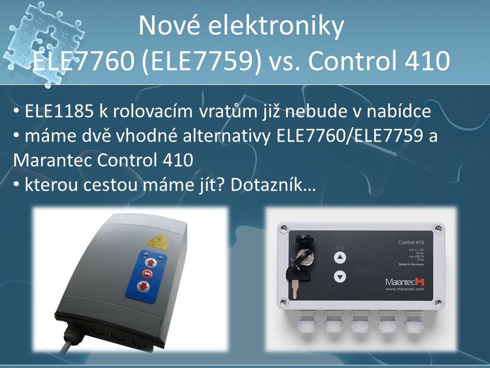 Nové elektroniky ELE7760 (ELE7759) vs. Control 410 ELE1185 k rolovacím vratům již nebude v nabídce máme dvě vhodné alternativy ELE7760/ELE7759 a Maran