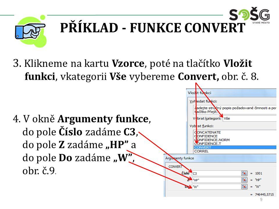 PŘÍKLAD - FUNKCE CONVERT 3.