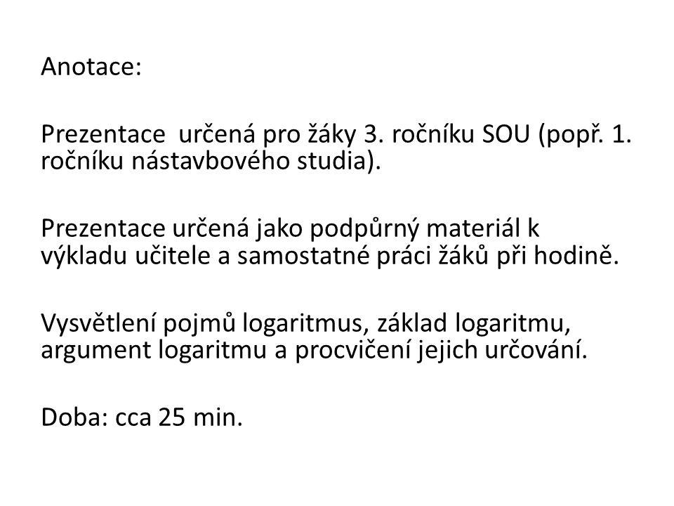 Anotace: Prezentace určená pro žáky 3.ročníku SOU (popř.