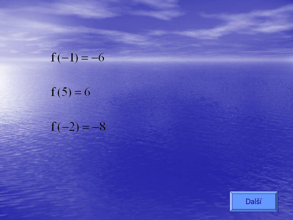 Cv. 3.: f: y = 2x - 4 Další