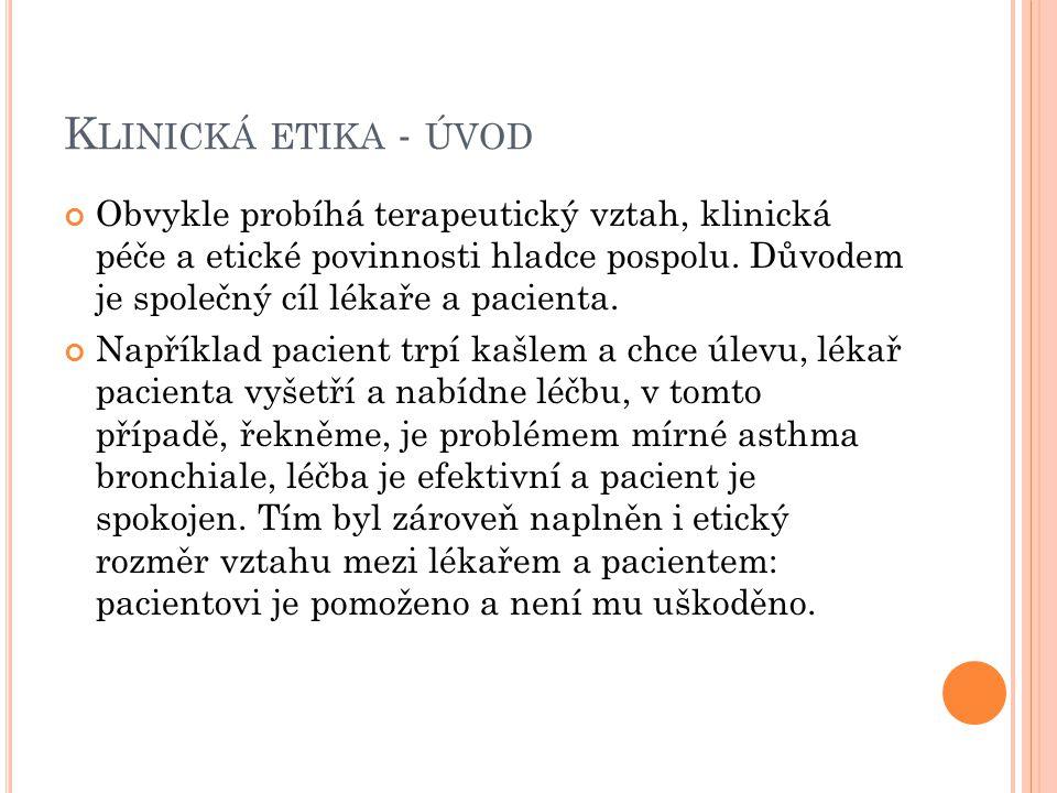 M ARNÁ LÉČBA ( MEDICAL FUTILITY ) 3.