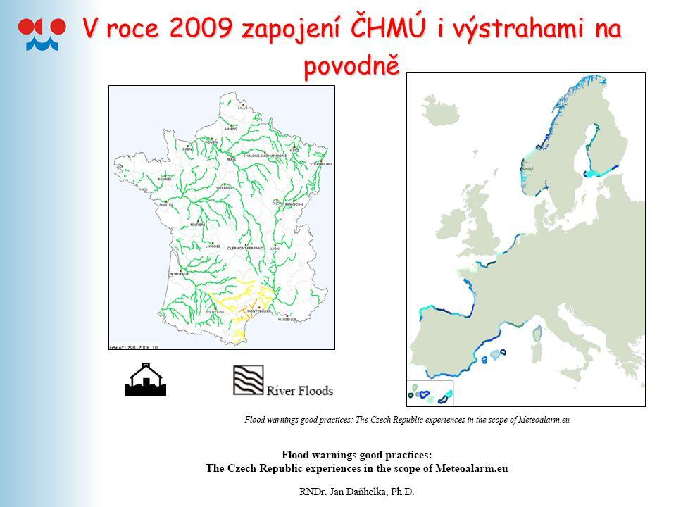 V roce 2009 zapojení ČHMÚ i výstrahami na povodně