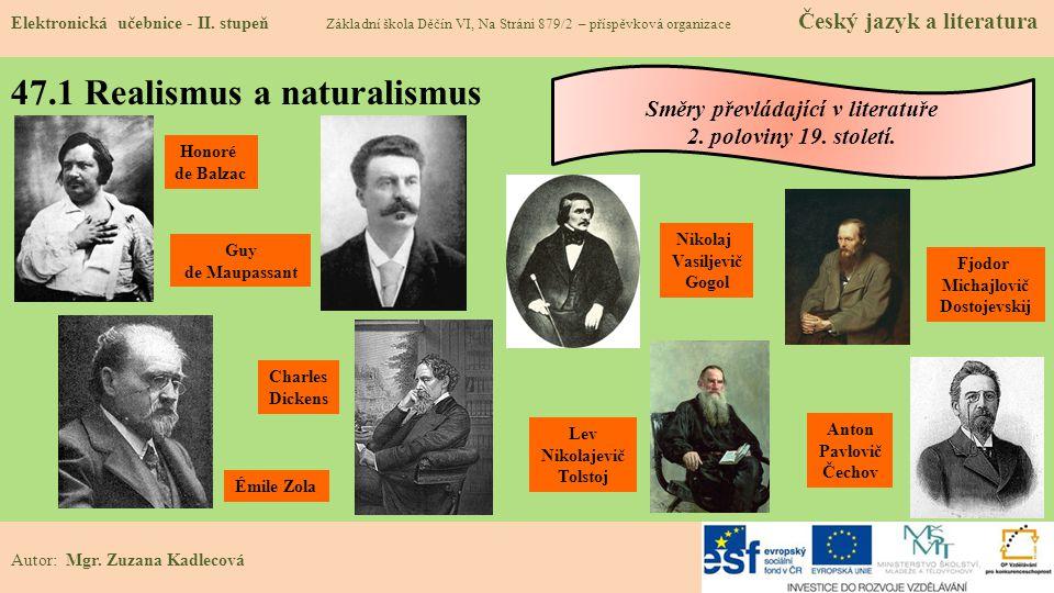 47.1 Realismus a naturalismus Elektronická učebnice - II.