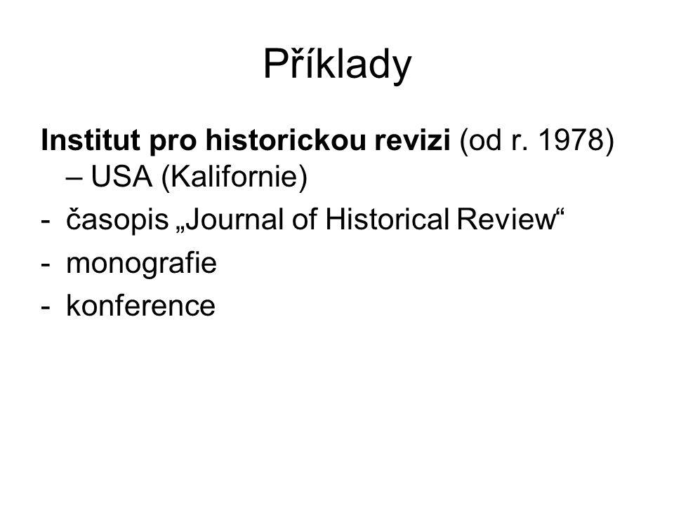 Příklady Institut pro historickou revizi (od r.