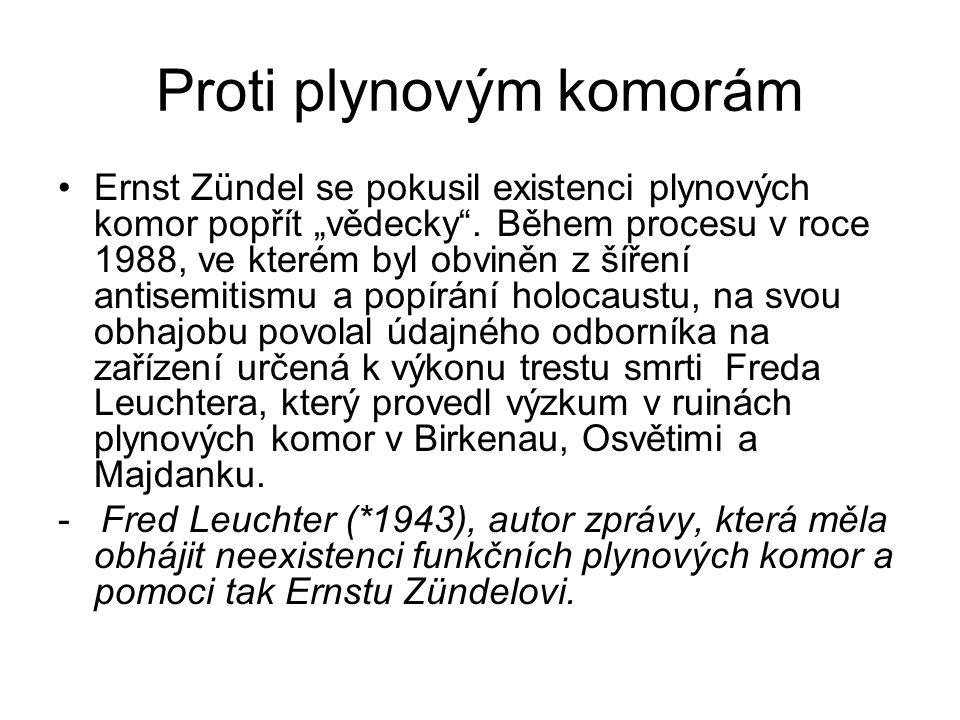 """Proti plynovým komorám Ernst Zündel se pokusil existenci plynových komor popřít """"vědecky ."""