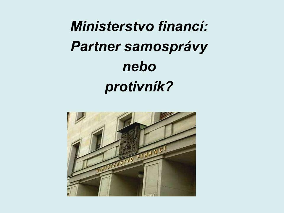 Ministerstvo financí: Partner samosprávy nebo protivník?