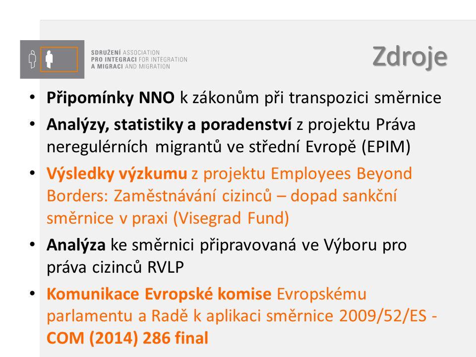 Zdroje Připomínky NNO k zákonům při transpozici směrnice Analýzy, statistiky a poradenství z projektu Práva neregulérních migrantů ve střední Evropě (