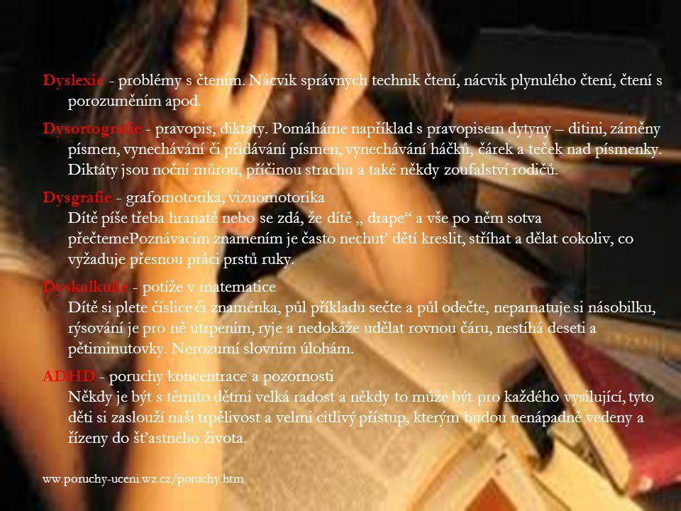 Dyslexie - problémy s čtením.