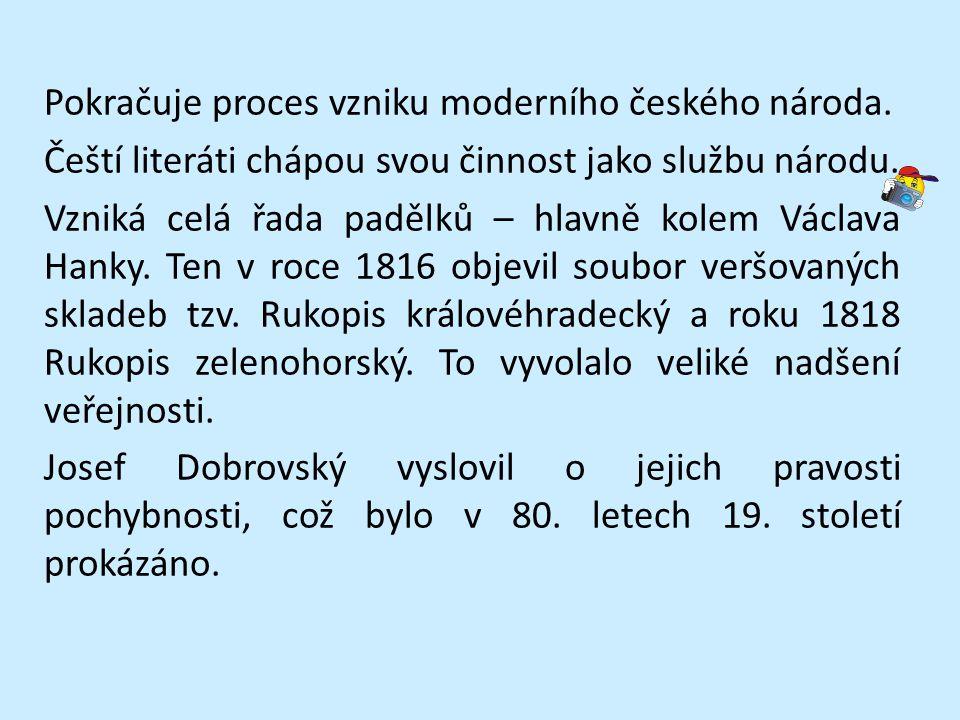 Pokračuje proces vzniku moderního českého národa.
