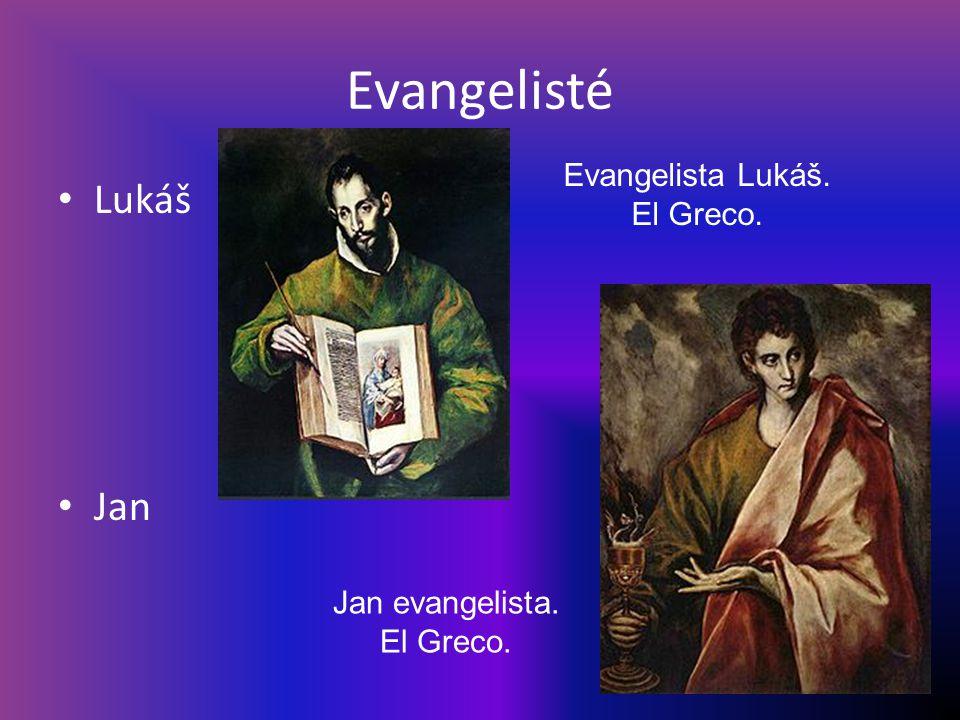 Evangelisté Lukáš Jan Evangelista Lukáš. El Greco. Jan evangelista. El Greco.