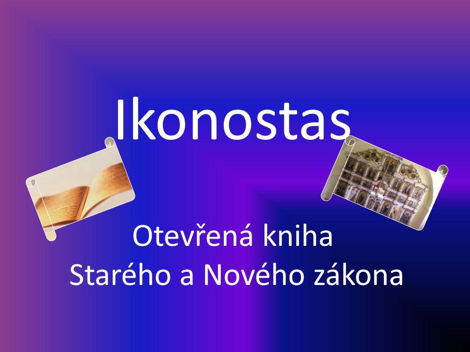 Ikonostas Otevřená kniha Starého a Nového zákona
