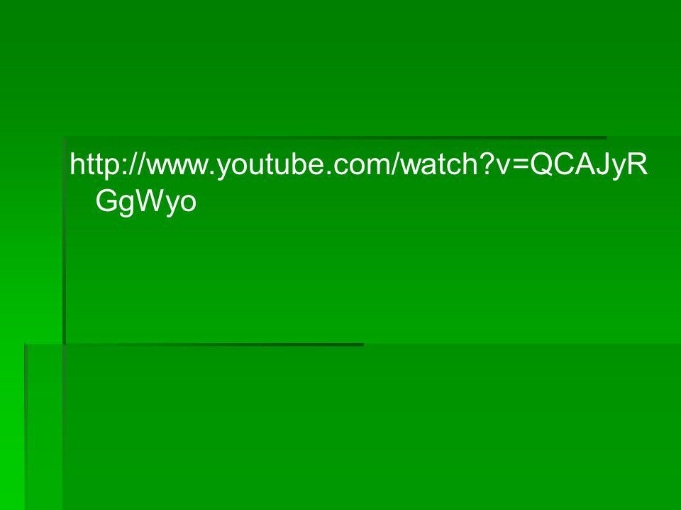 http://www.youtube.com/watch?v=QCAJyR GgWyo