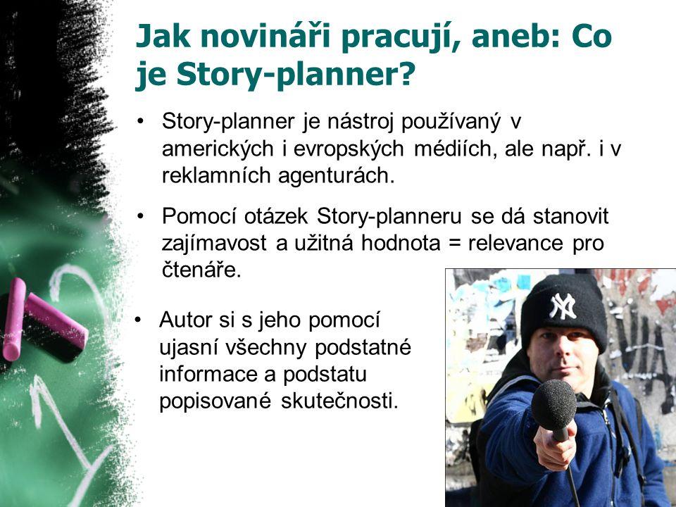 Jak novináři pracují, aneb: Co je Story-planner.