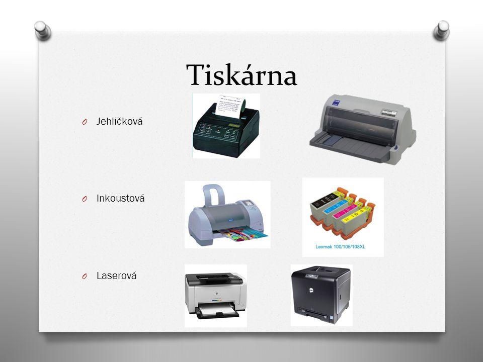 Tiskárna O Jehličková O Inkoustová O Laserová