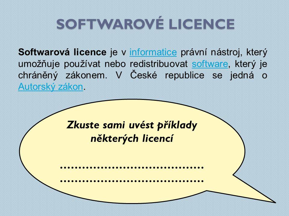 Softwarová licence je v informatice právní nástroj, který umožňuje používat nebo redistribuovat software, který je chráněný zákonem.
