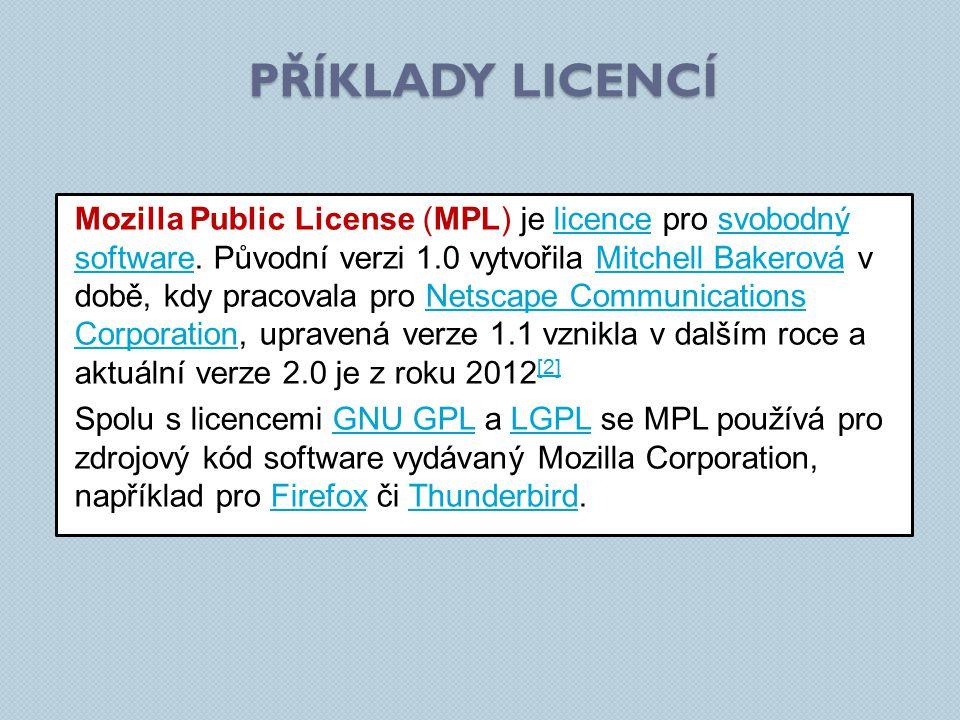 Mozilla Public License (MPL) je licence pro svobodný software.