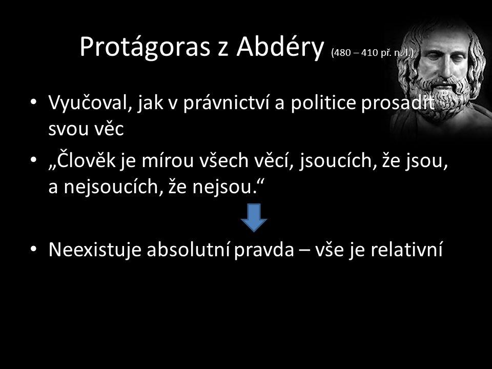 Protágoras z Abdéry (480 – 410 př. n.
