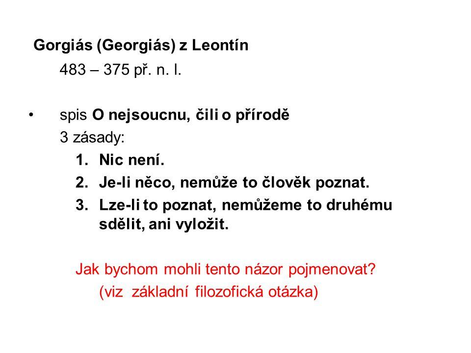 Gorgiás (Georgiás) z Leontín 483 – 375 př. n. l.