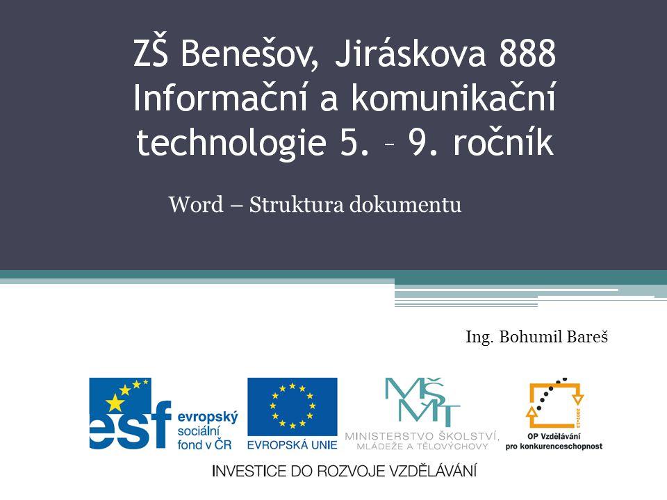 Word – Struktura dokumentu Ing. Bohumil Bareš