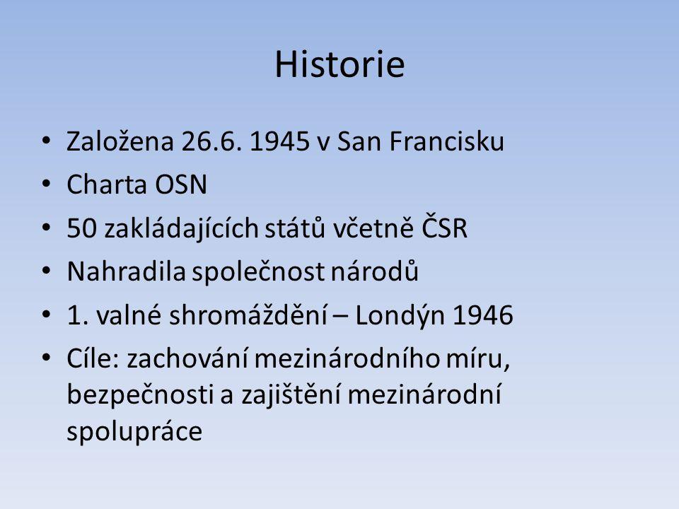 Historie Založena 26.6.