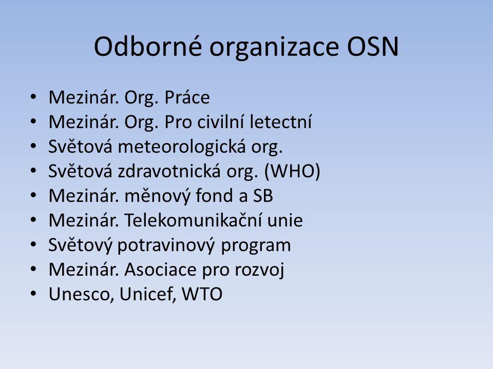 Odborné organizace OSN Mezinár.Org. Práce Mezinár.