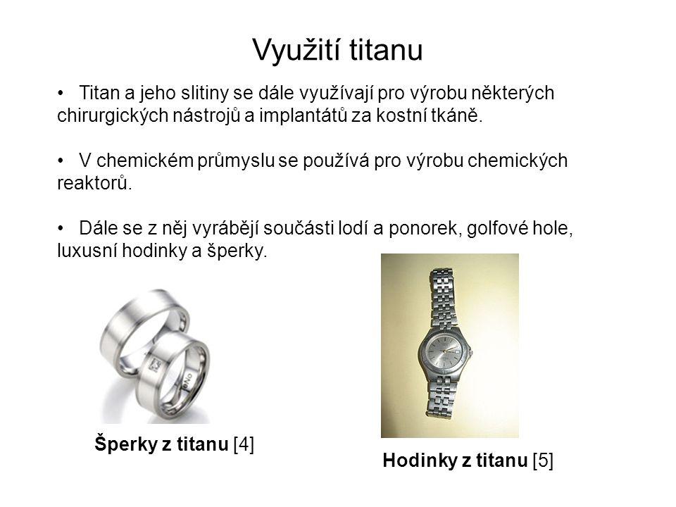 Využití titanu Titan a jeho slitiny se dále využívají pro výrobu některých chirurgických nástrojů a implantátů za kostní tkáně.
