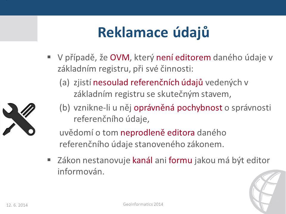 Reklamace údajů RÚIAN  Referenční údaje RÚIAN, respektive jeho dvou editačních systémů ISKN a ISÚI je možno v současné době reklamovat formou: (A) interních reklamací (B) externích reklamací službami ISZR (C) přímým podnětem editorům RÚIAN  V těchto měsících probíhá příprava dalších dvou možností reklamace údajů: (D) interní reklamace správce registru (E) externí reklamace komerčních subjektů 12.