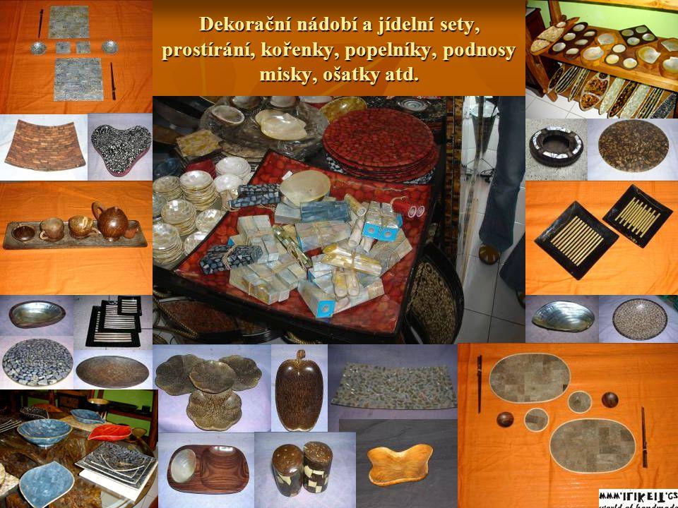 Dekorační nádobí a jídelní sety, prostírání, kořenky, popelníky, podnosy misky, ošatky atd.