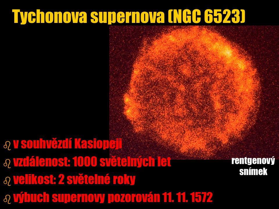 b b v souhvězdí Kasiopeji b b vzdálenost: 1000 světelných let b b velikost: 2 světelné roky b b výbuch supernovy pozorován 11. 11. 1572 Tychonova supe