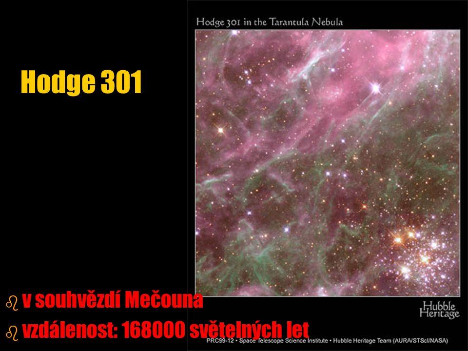 b b v souhvězdí Mečouna b b vzdálenost: 168000 světelných let Hodge 301