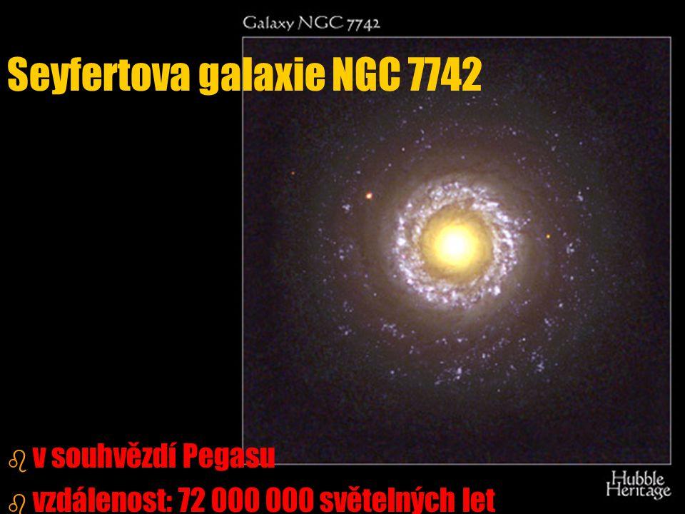b b v souhvězdí Pegasu b b vzdálenost: 72 000 000 světelných let Seyfertova galaxie NGC 7742