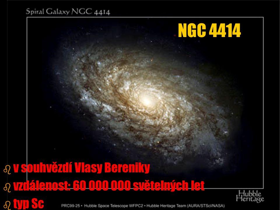 b b v souhvězdí Vlasy Bereniky b b vzdálenost: 60 000 000 světelných let b b typ Sc NGC 4414