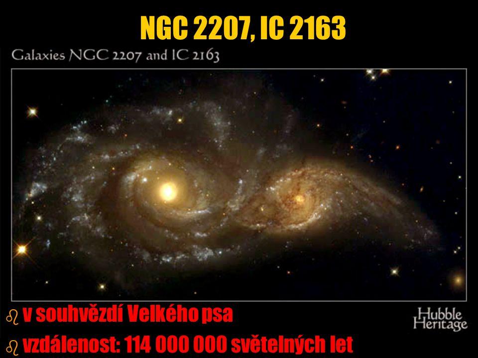 b b v souhvězdí Velkého psa b b vzdálenost: 114 000 000 světelných let NGC 2207, IC 2163