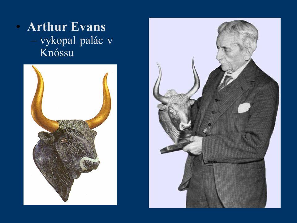 Arthur Evans –vykopal palác v Knóssu