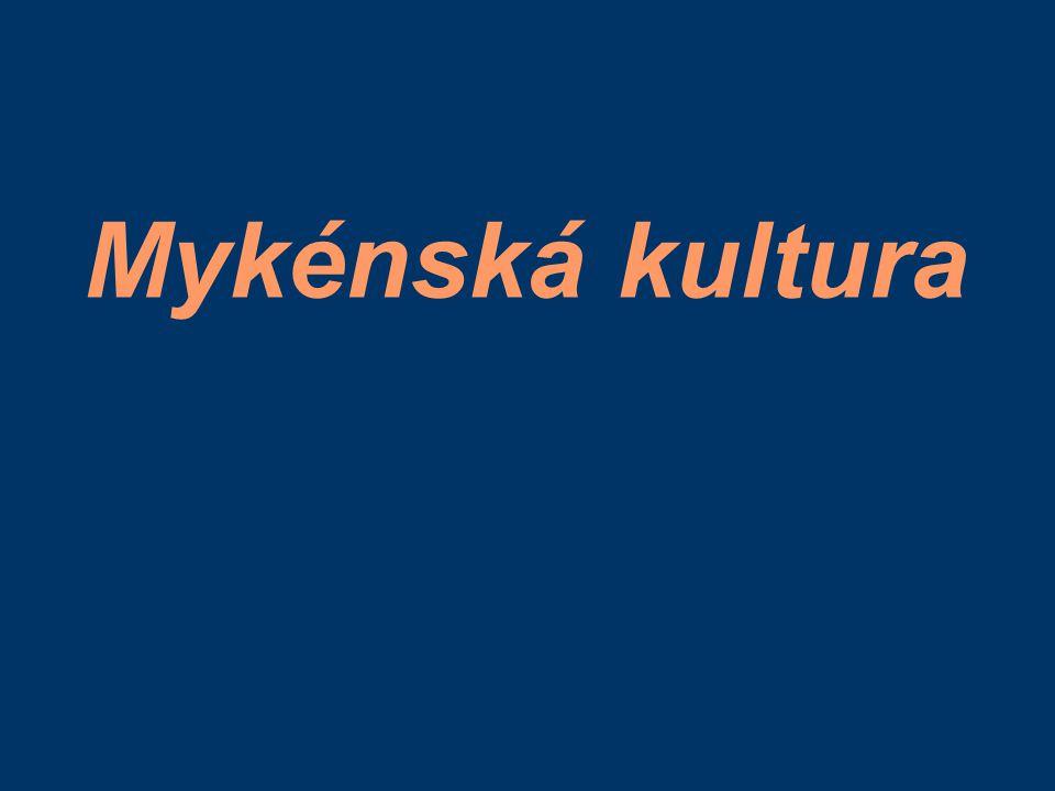 Mykénská kultura