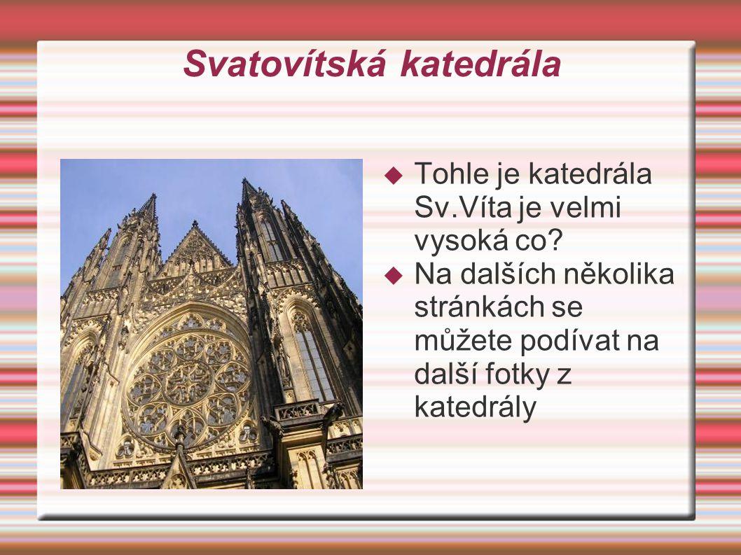 Další fotky z katedrály  Naše Marcelka Čonková.Pěkná fotečka že.