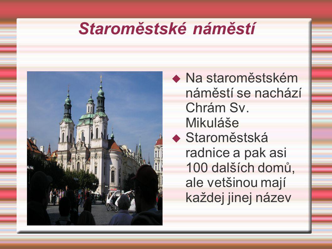 Pražský orloj  Jelikož jsme přišli pět minut po jedné, tak jsme nestihli výměnu dvanácti apoštolů  Musela to být určitě krásná podívaná, škoda, snad příště