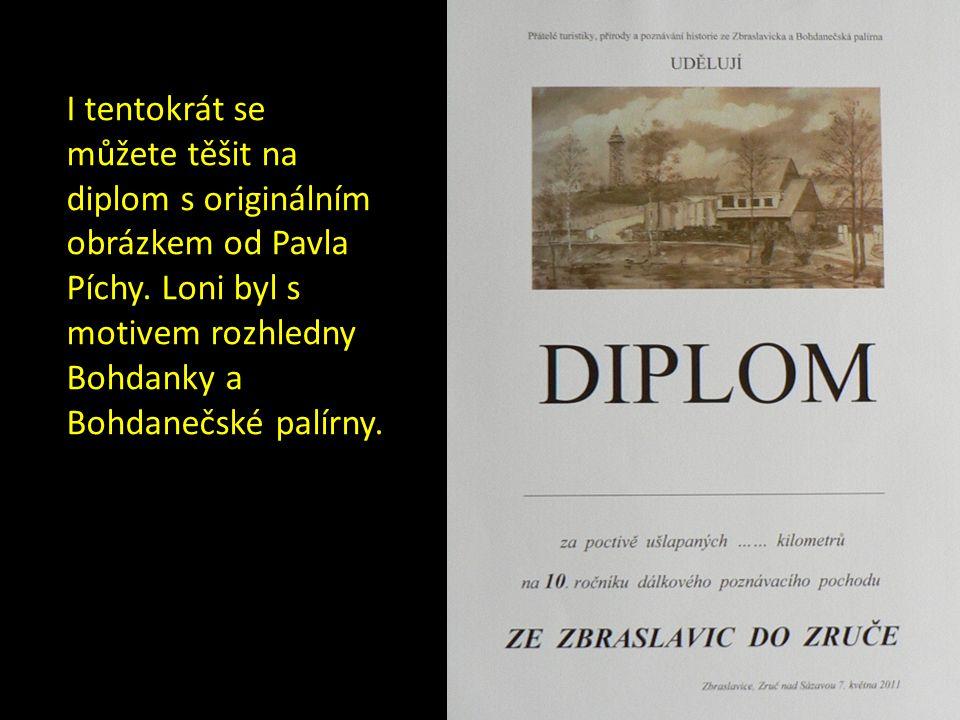 I tentokrát se můžete těšit na diplom s originálním obrázkem od Pavla Píchy.