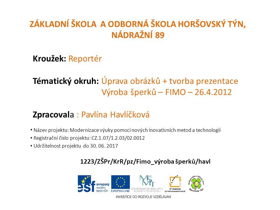 Projektový den Fimo – výroba šperků – 26.4.2012