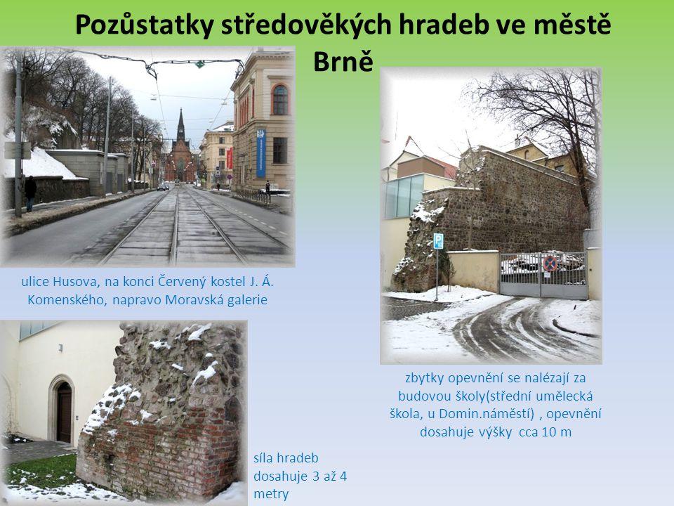 Pozůstatky středověkých hradeb ve městě Brně ulice Husova, na konci Červený kostel J.