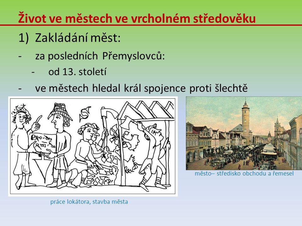 4)Král uděloval městům práva: -hradební -hrdelní -mílové -jednu míli kolem města nesměl být řemeslník -varné -vařit pivo -samosprávy 5)Vzhled středověkých měst: -hradby a brány -náměstí, radnice, kostel a domy -Křivolaké úzké nedlážděné ulice -nebyla kanalizace -odpadky vylévali z oken -nemoci, epidemie, mor 6) Oproti starověku byla naše města velmi zaostalá.